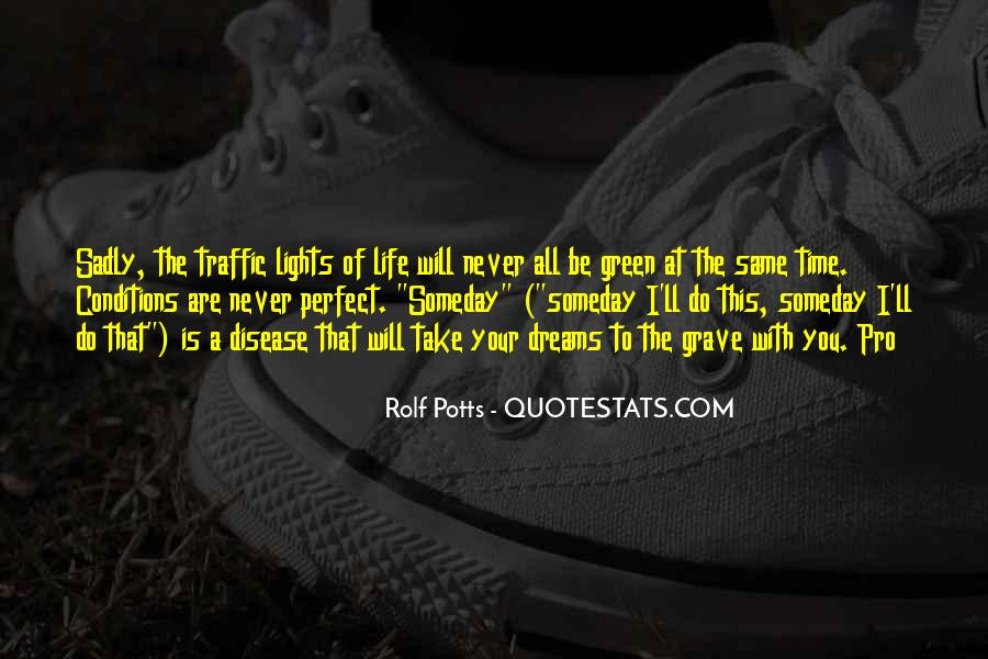 Quotes About Green Lights #168172