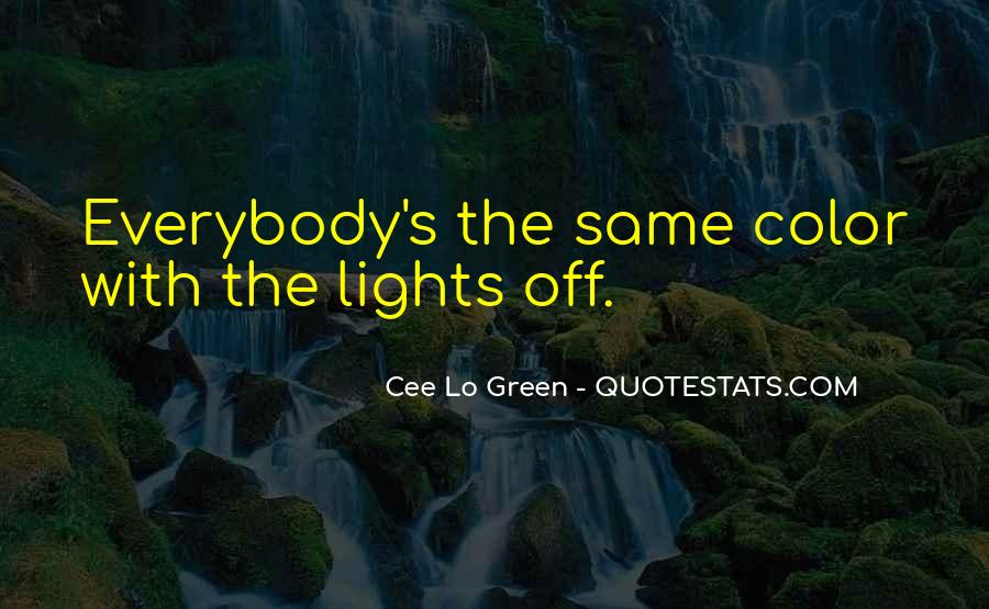 Quotes About Green Lights #288440