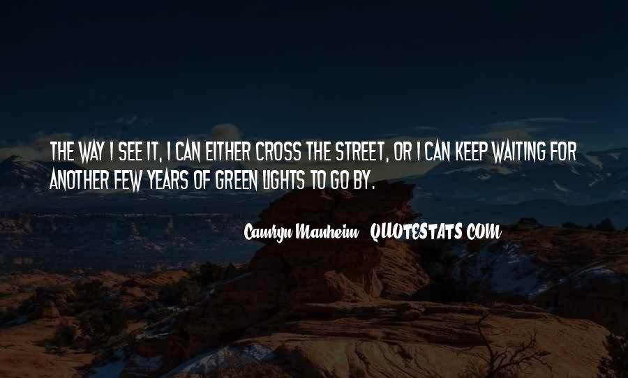 Quotes About Green Lights #459079