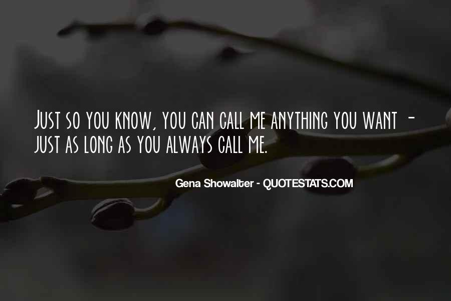 Quotes About You Know Me #14609