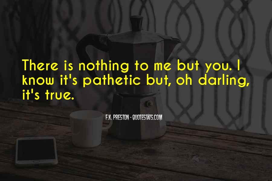 Quotes About You Know Me #18914