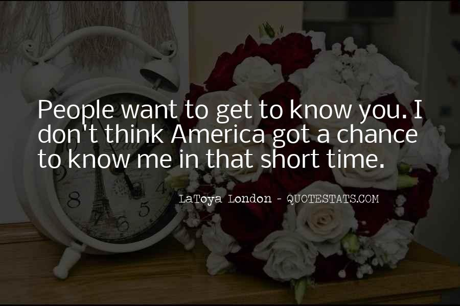 Quotes About You Know Me #21455