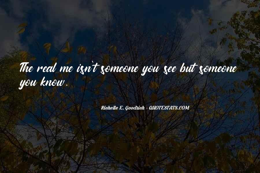 Quotes About You Know Me #5551