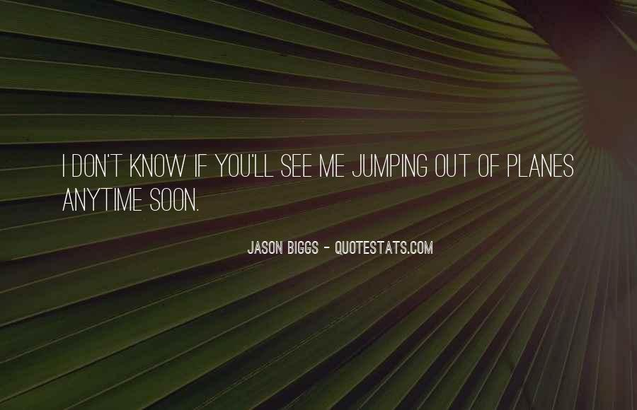 Quotes About You Know Me #8127