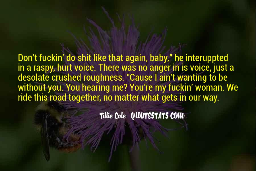 Quotes About Wanting To Be Together But Can't #1825404