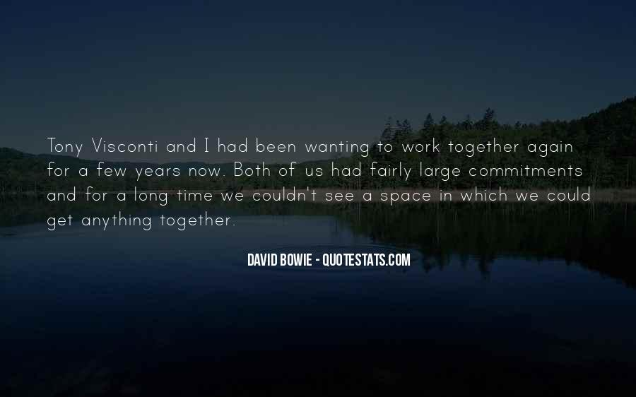 Quotes About Wanting To Be Together But Can't #497033