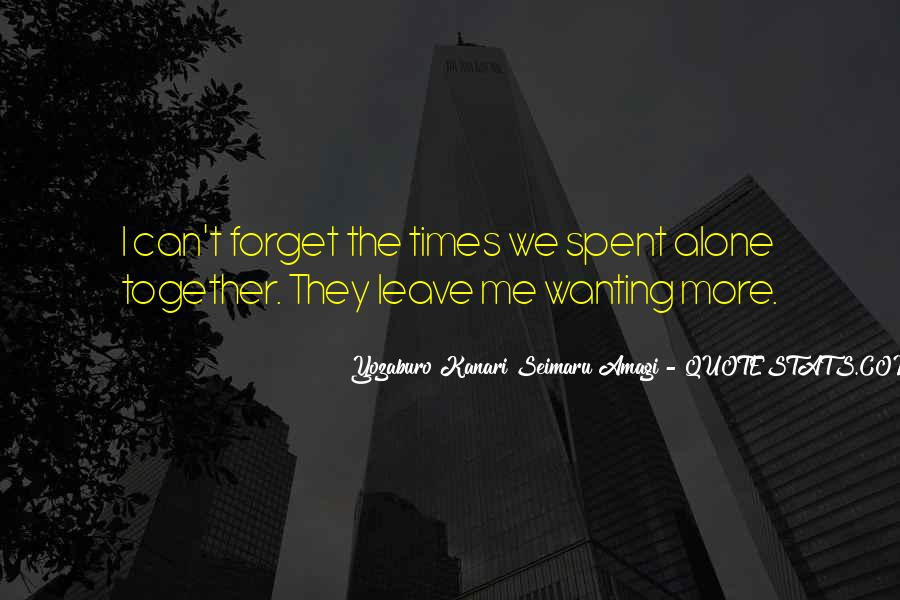Quotes About Wanting To Be Together But Can't #918286