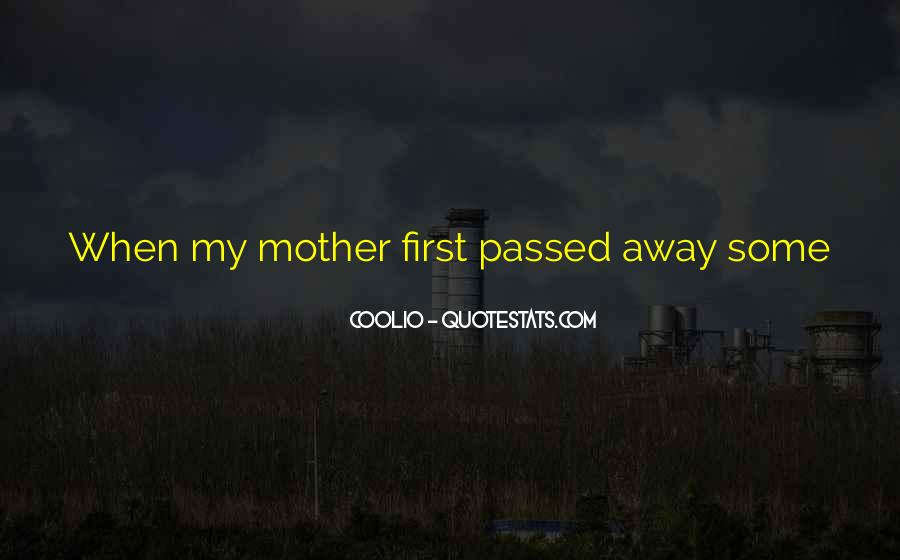 Quotes About A Mother That Has Passed Away #1069526