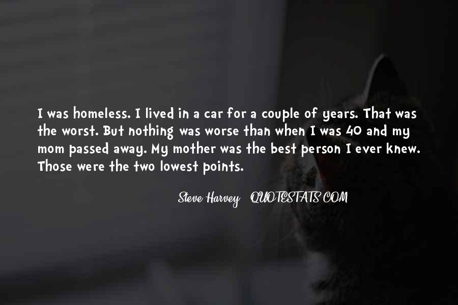 Quotes About A Mother That Has Passed Away #1522107