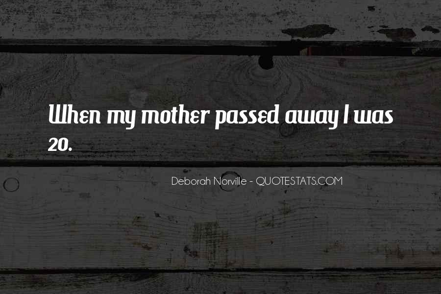 Quotes About A Mother That Has Passed Away #1663157