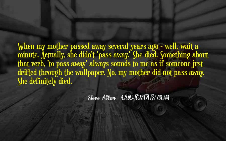 Quotes About A Mother That Has Passed Away #1721680