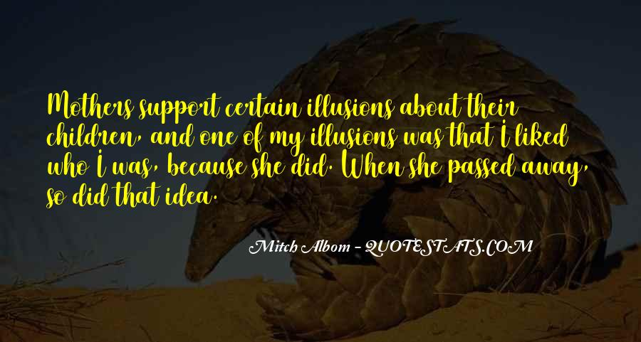 Quotes About A Mother That Has Passed Away #375718