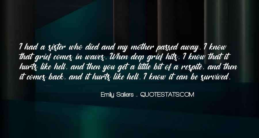 Quotes About A Mother That Has Passed Away #547563