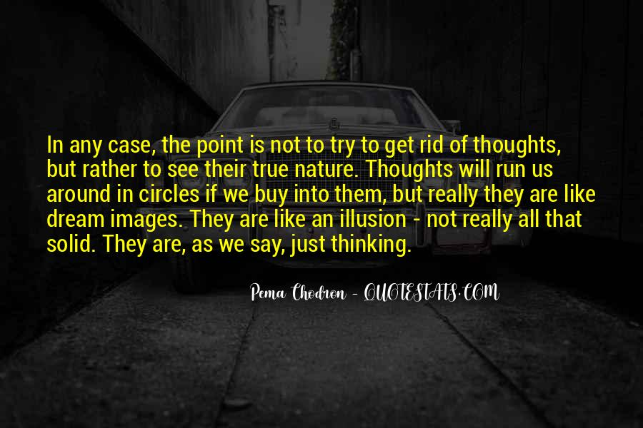 Quotes About Going Around In Circles #234053