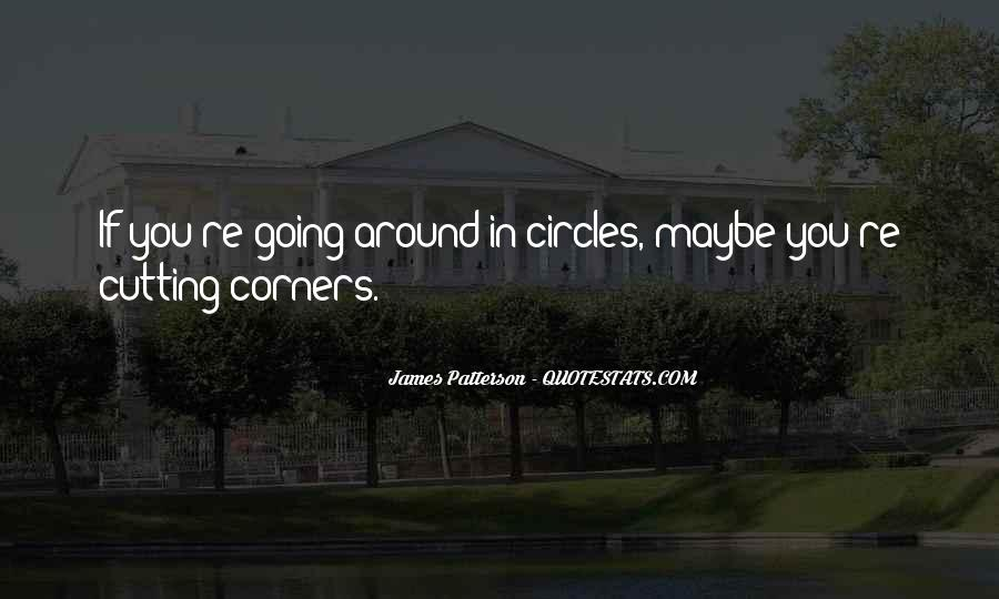 Quotes About Going Around In Circles #992296