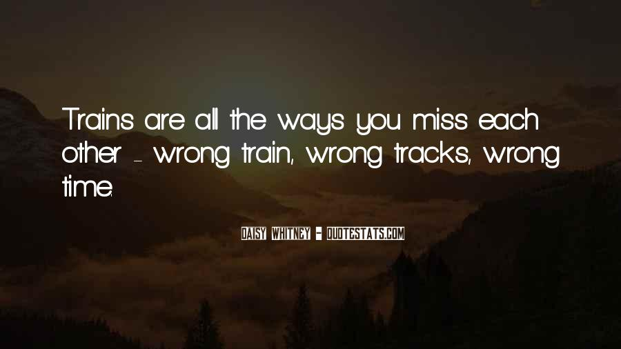 Quotes About Train Tracks #376965