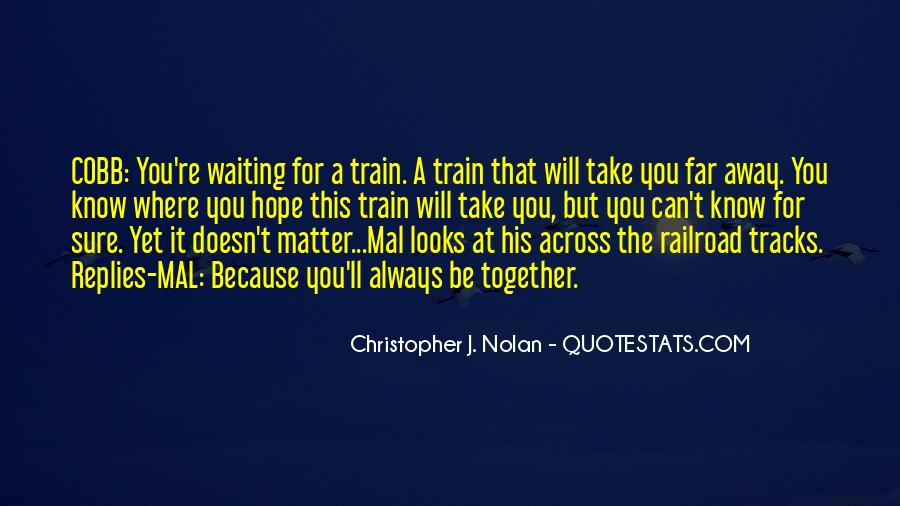 Quotes About Train Tracks #742324