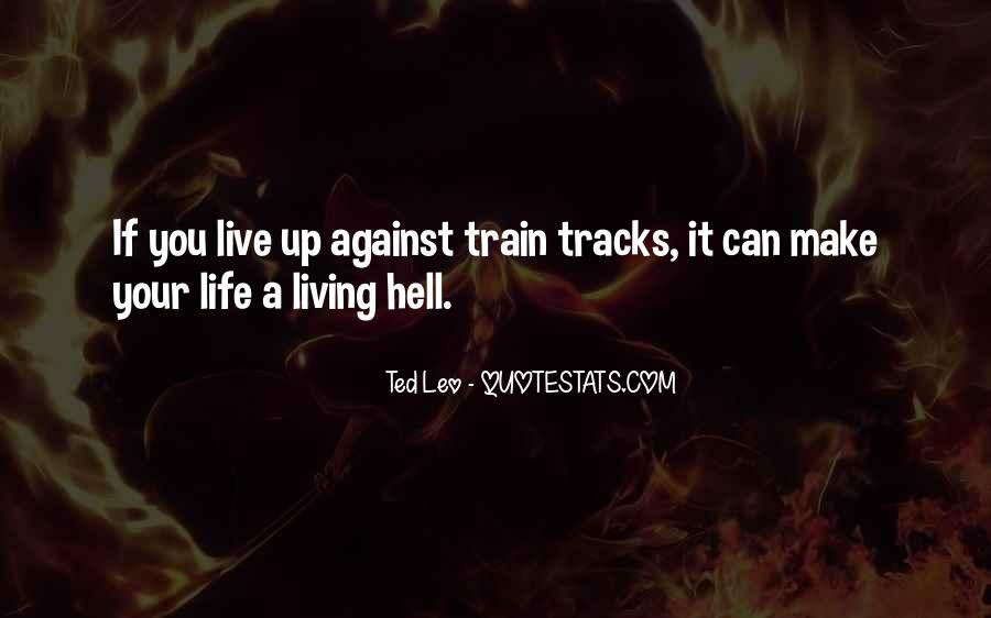Quotes About Train Tracks #887919
