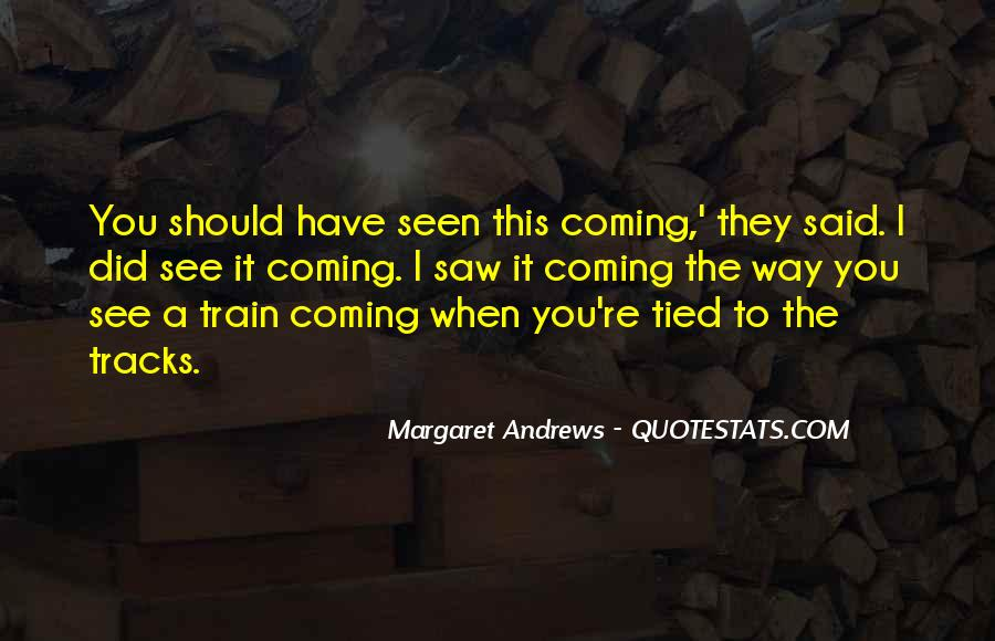 Quotes About Train Tracks #99874
