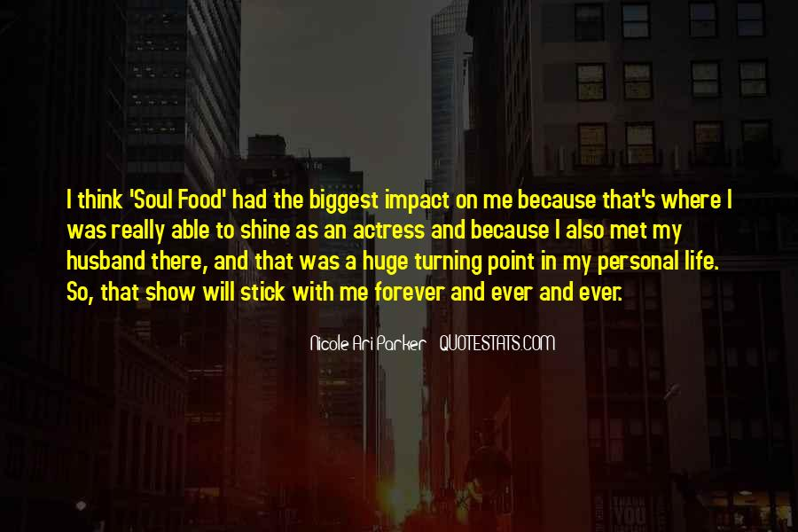 Quotes About Turning Point In Life #1059831
