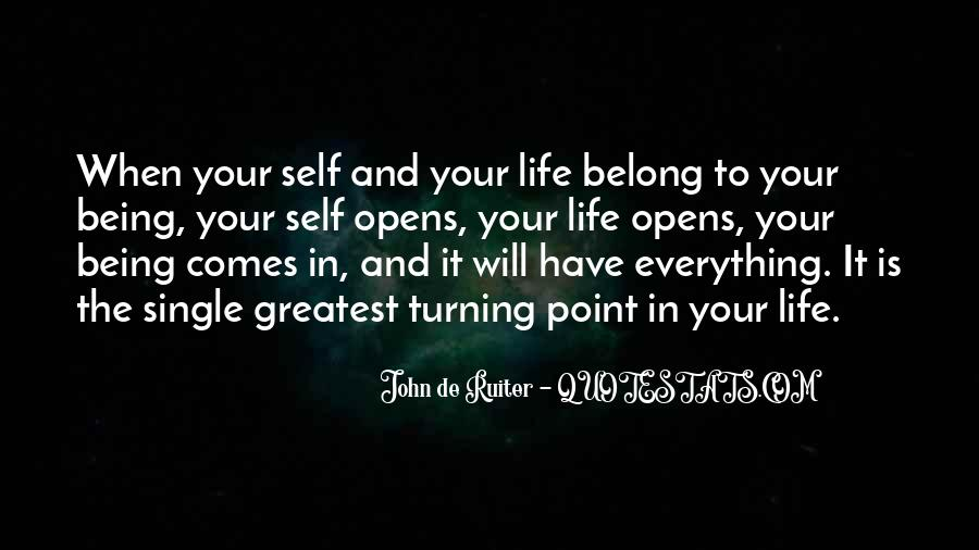 Quotes About Turning Point In Life #1818164