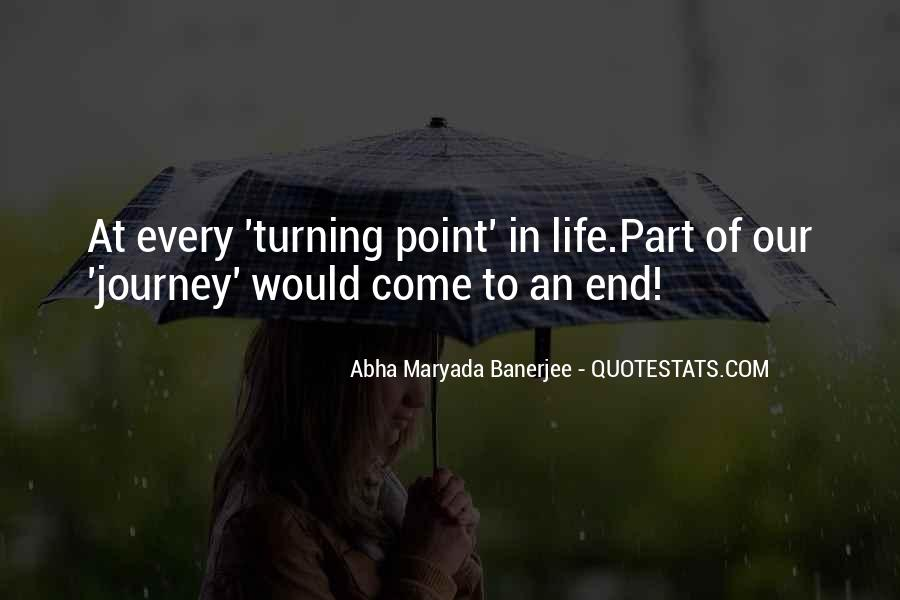 Quotes About Turning Point In Life #1830082