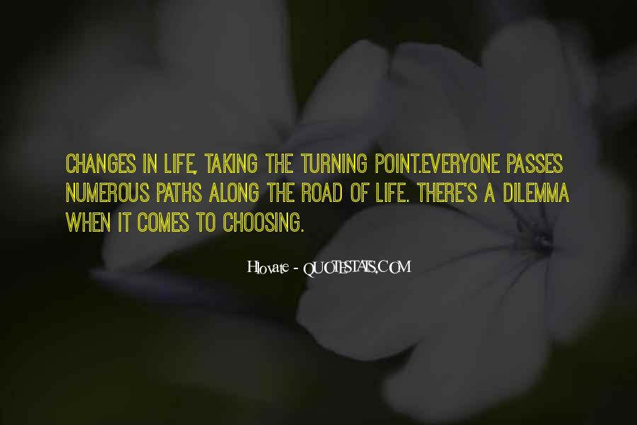 Quotes About Turning Point In Life #26419