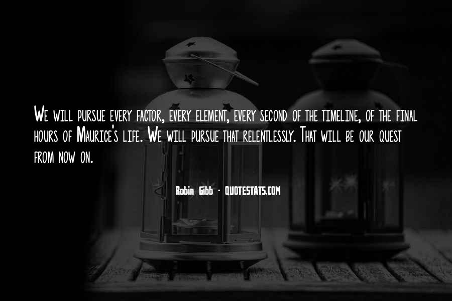 Quotes About Life Timeline #1310419