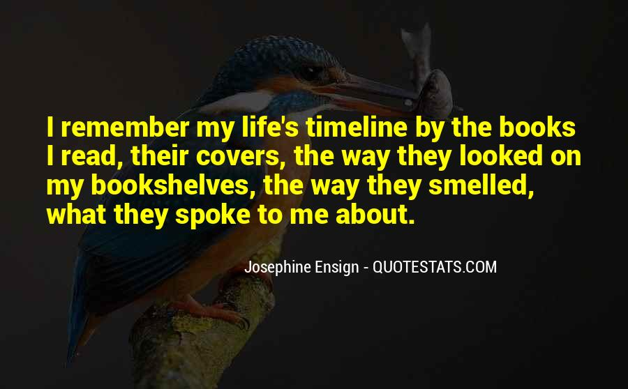 Quotes About Life Timeline #1800160