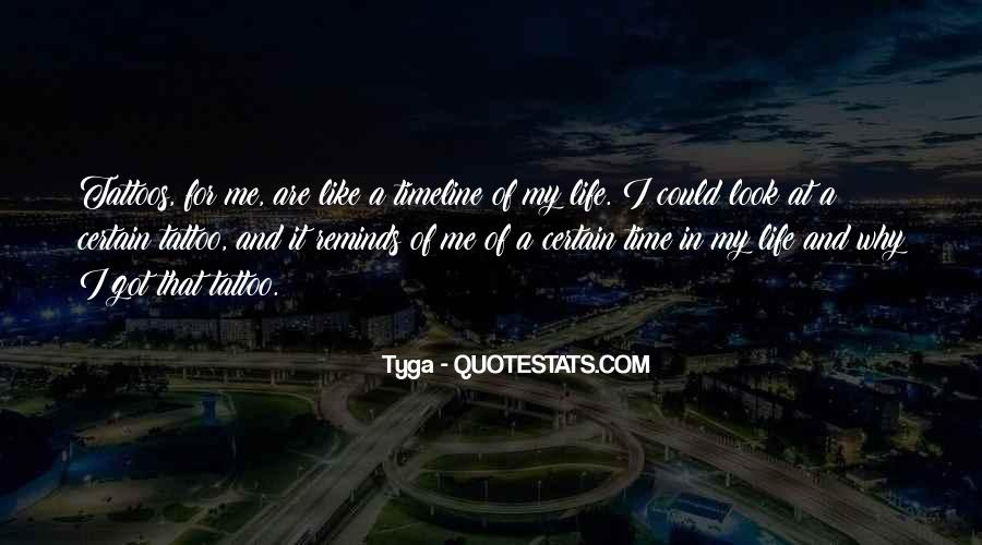 Quotes About Life Timeline #965297