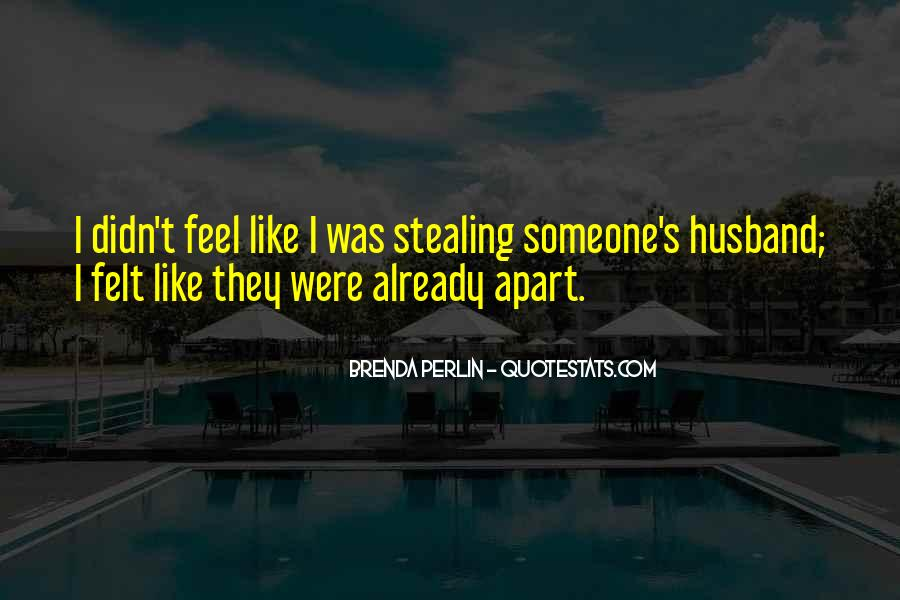 Quotes About Someone Stealing Your Husband #1750234
