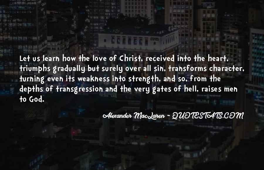 Quotes About Weakness And Love #119985