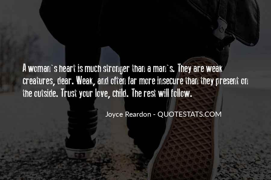 Quotes About Weakness And Love #1260687