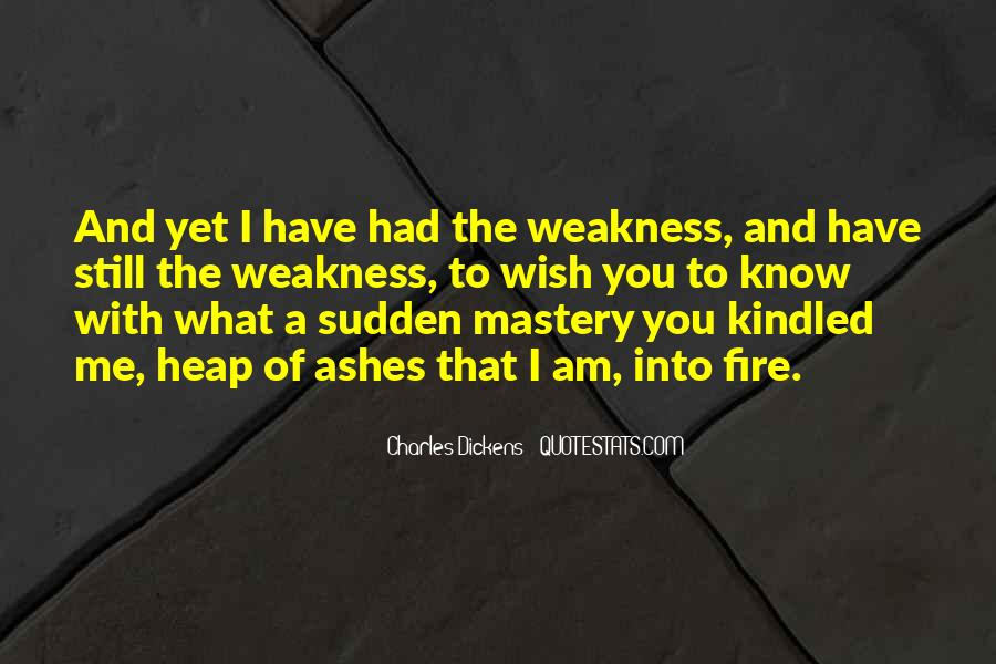 Quotes About Weakness And Love #1419012