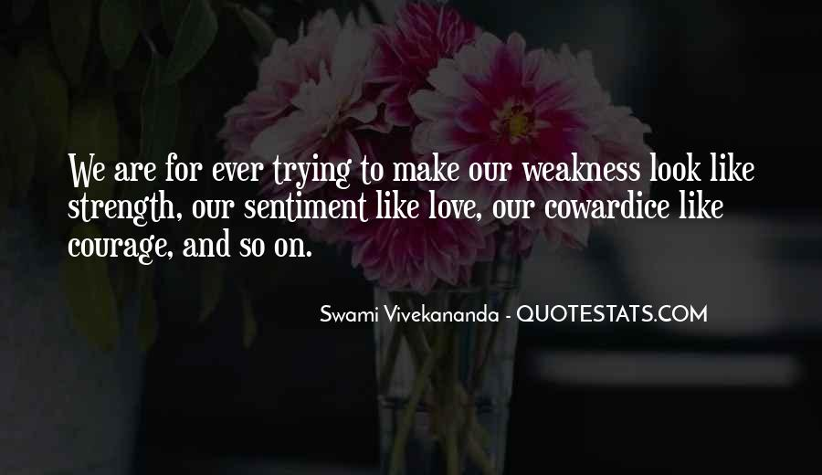 Quotes About Weakness And Love #152123