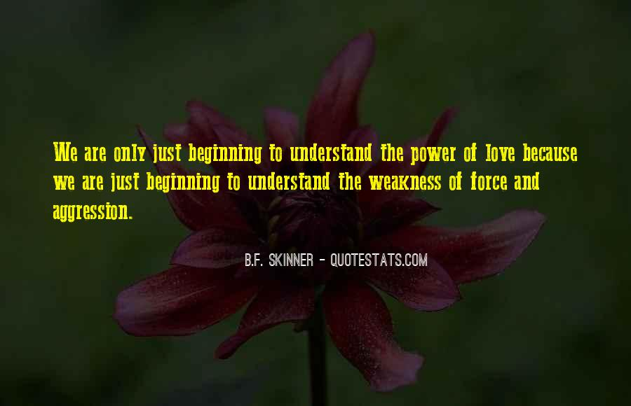 Quotes About Weakness And Love #1578824