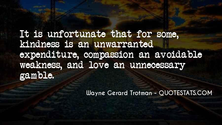 Quotes About Weakness And Love #1580871