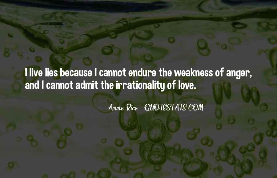 Quotes About Weakness And Love #1596837