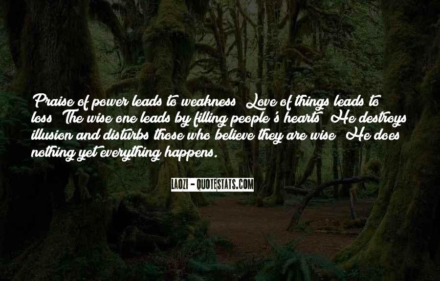 Quotes About Weakness And Love #160759