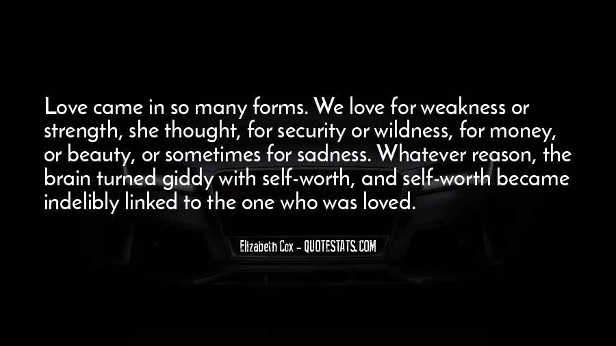 Quotes About Weakness And Love #1680021