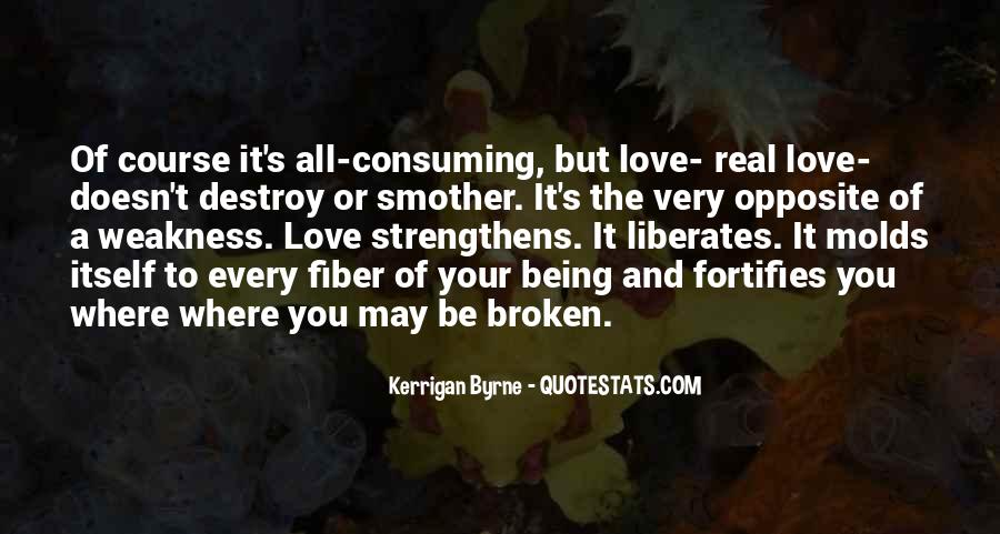 Quotes About Weakness And Love #252823