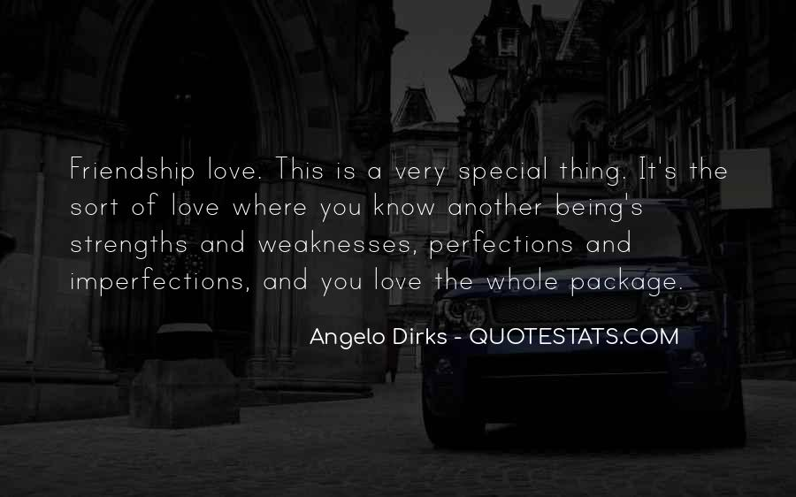 Quotes About Weakness And Love #465759