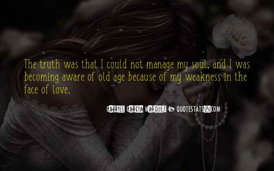 Quotes About Weakness And Love #467354