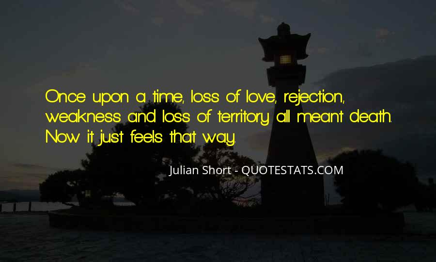 Quotes About Weakness And Love #528152