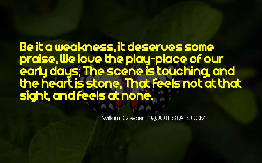 Quotes About Weakness And Love #694526