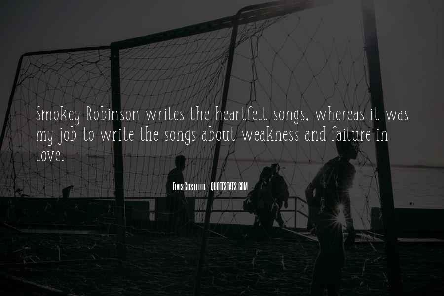 Quotes About Weakness And Love #791925
