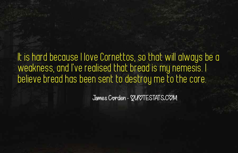 Quotes About Weakness And Love #806114