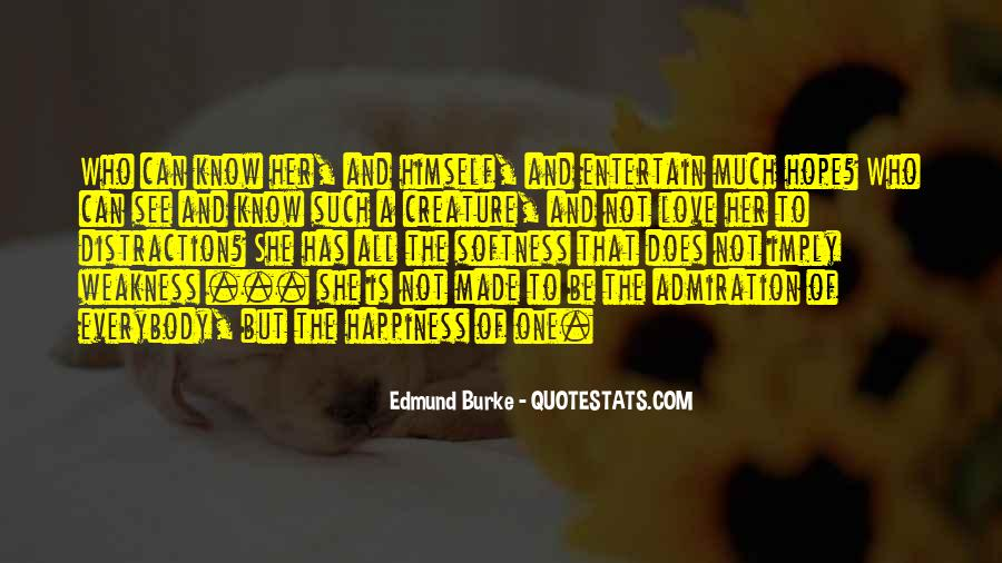 Quotes About Weakness And Love #938488