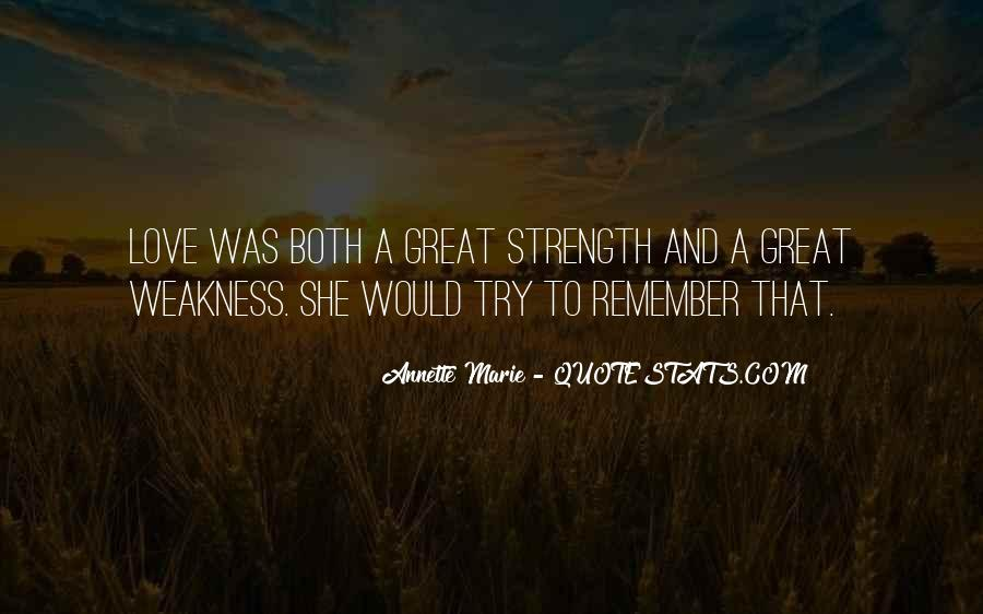 Quotes About Weakness And Love #97655