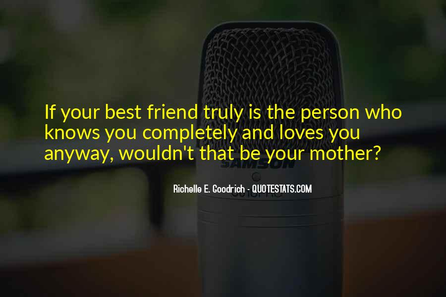 Quotes About Best Friends Mom #1327139